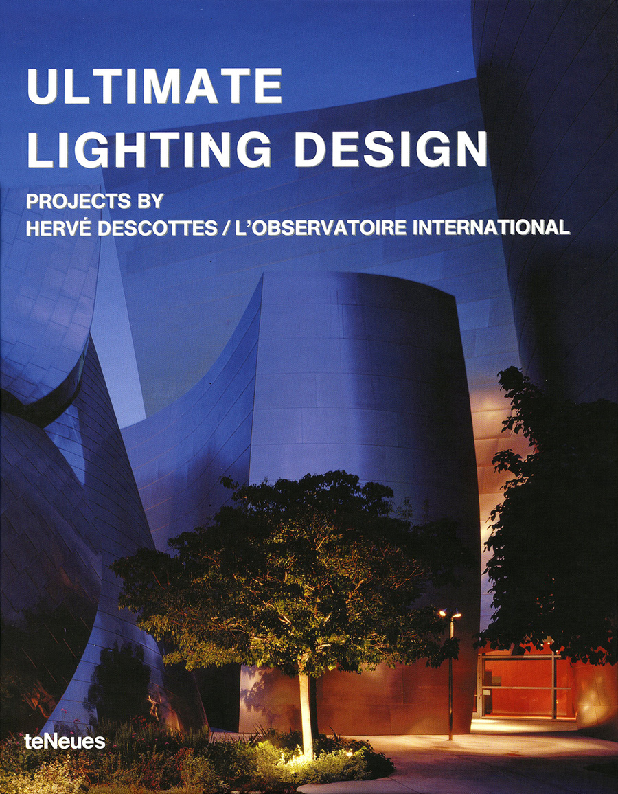 A unique monographic work Ultimate Lighting Design reveals Descottesu0027 collaborations with internationally renowned architects ...  sc 1 st  Lu0027Observatoire International & Books azcodes.com